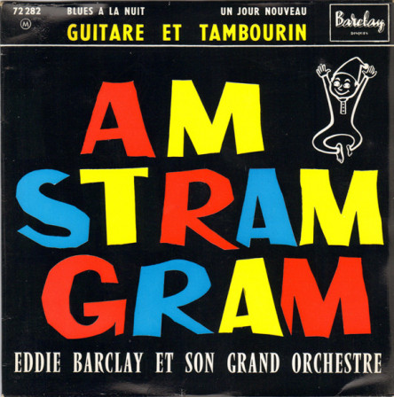 Am Stram Gram - Eddie Barclay et son grand orchestre